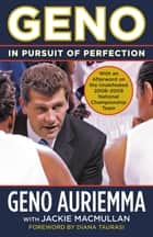 Geno - In Pursuit of Perfection ebook by Geno Auriemma, Jackie MacMullan, Diana Taurasi