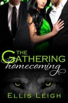 The Gathering Tales: Homecoming ebook by Ellis Leigh
