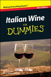 Italian Wine For Dummies ebook by Mary Ewing-Mulligan,Ed McCarthy