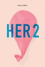 HER2 ebook by Maja Ardal