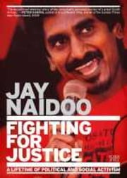 Fighting for Justice - A Lifetime of Political and Social Activism ebook by Jay Naidoo
