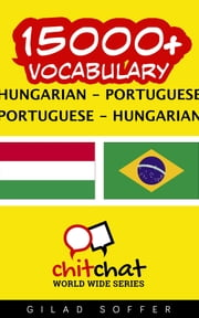 15000+ Vocabulary Hungarian - Portuguese ebook by Gilad Soffer