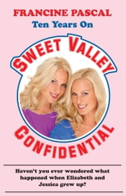 Sweet Valley Confidential ebook by Francine Pascal