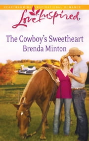 The Cowboy's Sweetheart (Mills & Boon Love Inspired) eBook by Brenda Minton