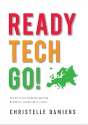 Ready Tech Go! ebook by Christelle Damiens