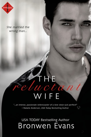 The Reluctant Wife ebook by Bronwen Evans