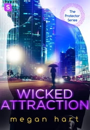 Wicked Attraction ebook by Megan Hart