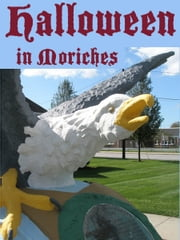 Halloween in Moriches ebook by John Gannon