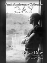Gay: the tenth anniversary collection ebook by Steve Dow