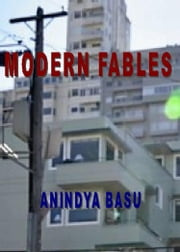 Modern Fables ebook by Anindya Basu