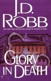 Glory in Death ebook by Nora Roberts,J. D. Robb