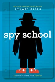 Spy School ebook by Stuart Gibbs