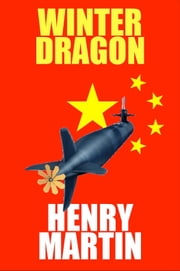 Winter Dragon ebook by Henry Martin