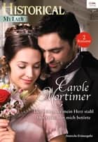 Historical MyLady Band 565 ebook by Carole Mortimer
