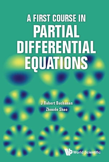 A first course in partial differential equations ebook by j robert a first course in partial differential equations ebook by j robert buchananzhoude shao fandeluxe Images