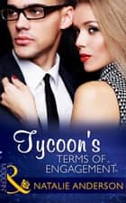 Tycoon's Terms of Engagement (Mills & Boon Modern) (The Men of Manhattan, Book 2) ebook by Natalie Anderson