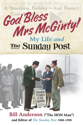 God Bless Mrs McGinty! - My Life and The Sunday Post ebook by Bill Anderson