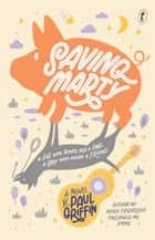 Saving Marty ebook by Paul Griffin