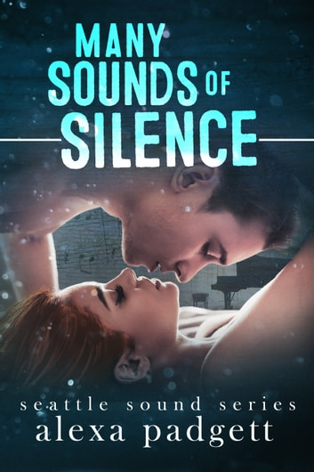 Many Sounds of Silence ebook by Alexa Padgett