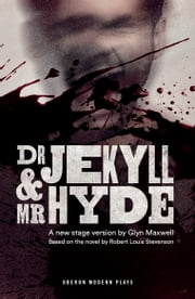 Dr Jekyll and Mr Hyde ebook by Glyn Maxwell