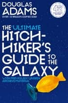 The Hitchhiker's Guide to the Galaxy Omnibus - A Trilogy in Five Parts ebook by Douglas Adams