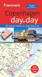 Frommer's Copenhagen day by day ebook by Chris Peacock