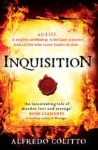 Inquisition ebook by Alfredo Colitto