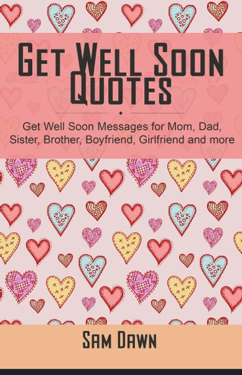 get well soon quotes sam dawn 9781310001246 楽天kobo