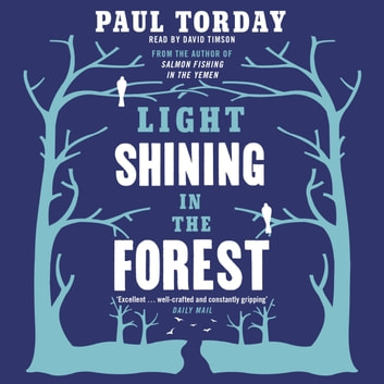 Light Shining in the Forest audiobook by Paul Torday