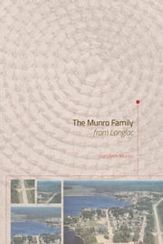 The Munro Family from Longlac ebook by Kenneth Munro