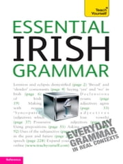 Essential Irish Grammar: Teach Yourself ebook by Éamonn ÓDónaill