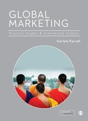 Global Marketing - Practical Insights and International Analysis ebook by Carlyle Farrell