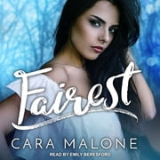 Fairest audiobook by Cara Malone