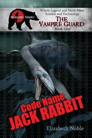 Code Name Jack Rabbit ebook by Elizabeth Noble