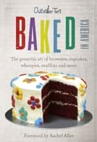 Baked in America ebook by David Muniz,David Lesniak