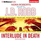 Interlude in Death audiobook by J. D. Robb