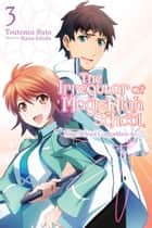 The Irregular at Magic High School, Vol. 3 (light novel) - Nine School Competition Arc, Part I ebook by Kana Ishida, Tsutomu Sato