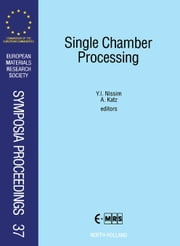 Single Chamber Processing ebook by Nissim, Y.I.