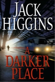 A Darker Place ebook by Jack Higgins
