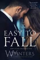 Easy to Fall ebook by