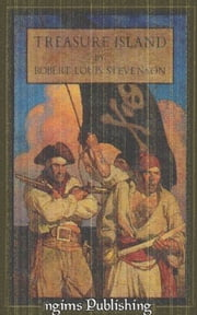 Treasure Island (Illustrated by N.C. Wyeth + Audiobook Download Link + Active TOC) ebook by Robert Louis Stevenson