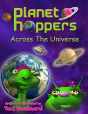Planet Hoppers: Across The Universe ebook by Paul Woodward
