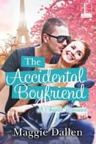 The Accidental Boyfriend ebook by