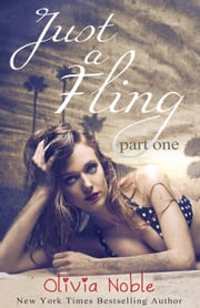 Just a Fling ebook by Olivia Noble