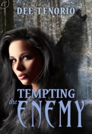 Tempting the Enemy ebook by Dee Tenorio
