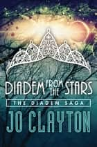 Diadem from the Stars ebook by Jo Clayton