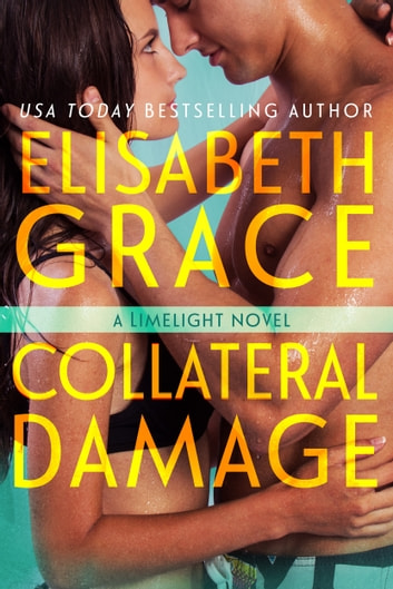 Collateral Damage ebook by Elisabeth Grace