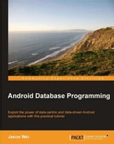 Android Database Programming ebook by Jason Wei