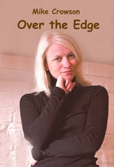 Over the Edge ebook by Mike Crowson