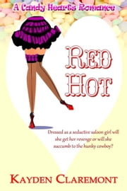 Red Hot ebook by Kayden  Claremont